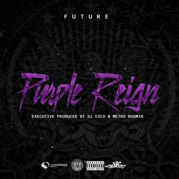 future purple reign mixtape 1future enveonline